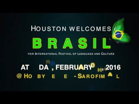 Houston Welcomes BRASIL for International Festival of Language and Culture
