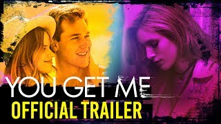 Video YOU GET ME Movie Official Trailer I Now Streaming on Netflix download MP3, 3GP, MP4, WEBM, AVI, FLV Agustus 2018