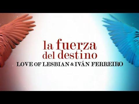 """Love Of Lesbian & Iván Ferreiro """"La Fuerza Del Destino"""" (Descanso Dominical - Tributo A  Mecano)"""