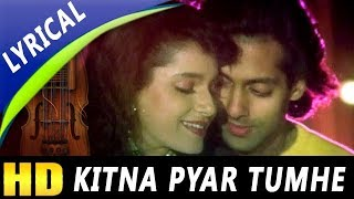 Kitna Pyar Tumhe Karte Hain With Lyrics | Kumar Sanu,Sadhana Sargam|Ek Ladka EK Ladki Songs|Salman.mp3