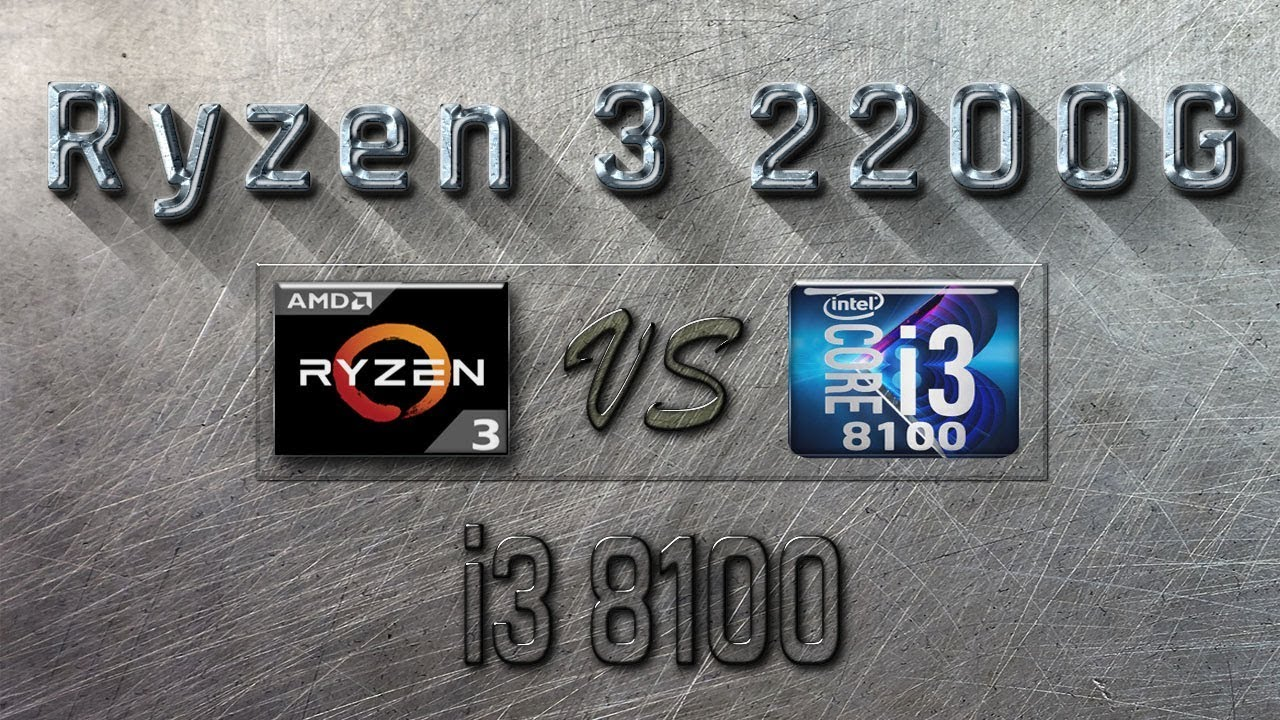 Ryzen 3 2200g Vs I3 8100 Benchmarks Gaming Tests Review And