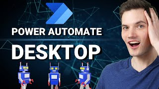 🤖 How to use Microsoft Power Automate Desktop - Full tutorial