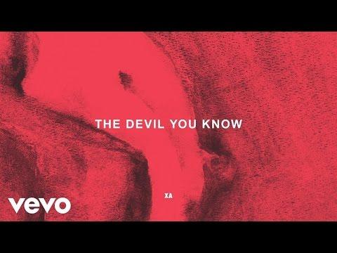 X Ambassadors - The Devil You Know