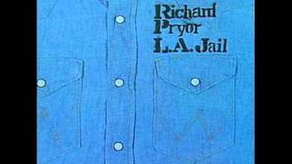 "RICHARD PRYOR: ""L.A. Jail"" (1976, full album)"