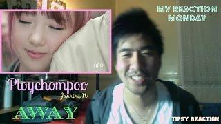 Ploychompoo (Jannina W) - Away (ปลิว) (MV Reaction Monday) [ANOTHER TIPSY REACTION!!]