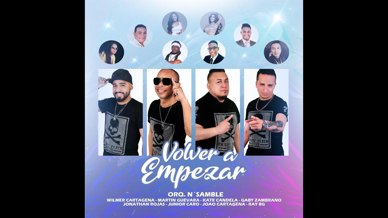VOLVAMOS A EMPEZAR- Orquesta N'samble  Feat.Artistas Peruanos