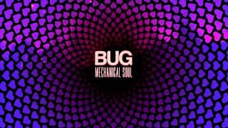 01 BUG - Mechanical Soul [Jus Like Music Records]
