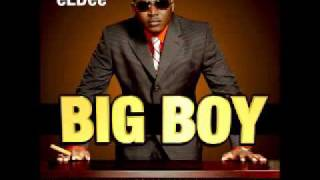 eLDee- Big Boy