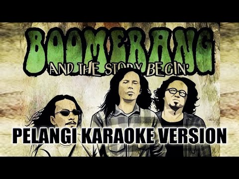 Boomerang - Pelangi Karaoke Version__HD Audio