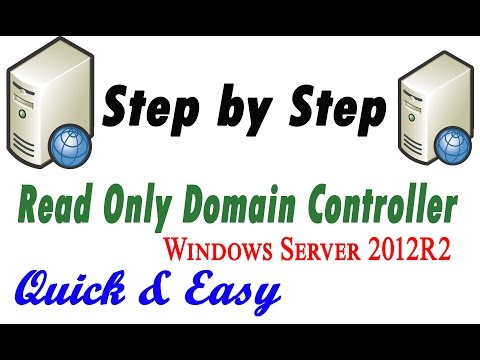 How to Configure Read Only Domain Controller in Windows Server 2012 R2