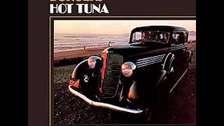Hot Tuna - The Water Song (burgers, February, 1972)