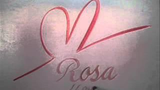 ROSA... I LOVE  YOU
