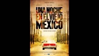 """""""Aquí sigo"""", de A night in Old Mexico, nominada al Goya a Mejor Canción Original"""