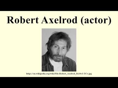 Robert Axelrod (actor)