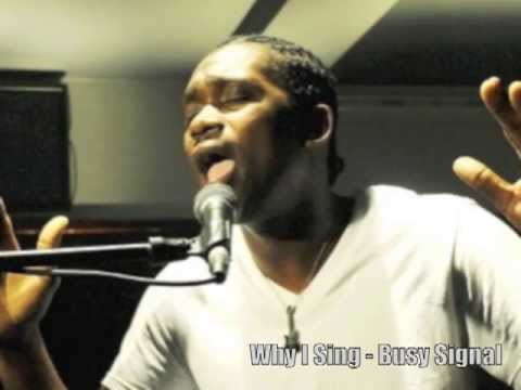 Why I Sing - Busy Signal 2013