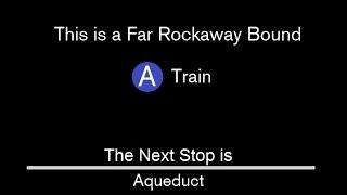 ᴴᴰ R160 A Train to Far Rockaway Announcements [207 St to Mott Ave - Via 8 Av / Fulton Express]