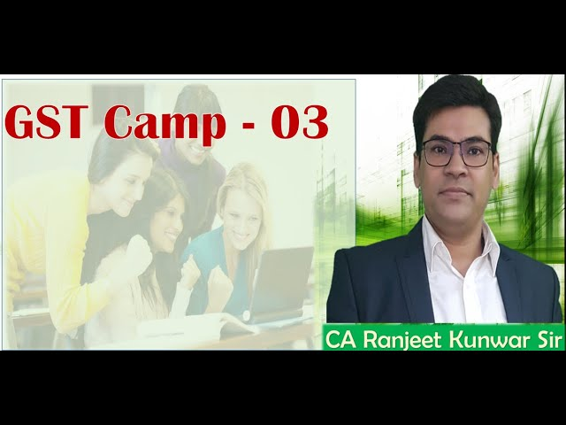 GST Camp 03 (2019)