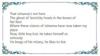 Bob Dylan - Visions of Johanna Lyrics