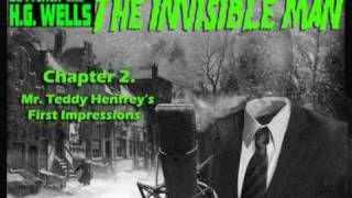 """Chapter 2. """"Mr. Teddy Henfrey's First Impressions""""  The Invisible Man"""