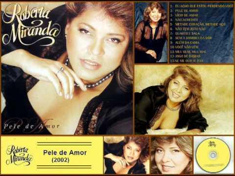 Roberta Miranda - Pele de Amor (2002) - CD Completo