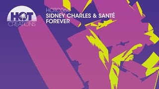 Sidney Charles and Santé - Forever