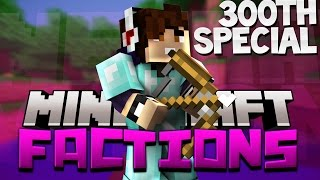 Minecraft: Factions Let's Play! Episode 300 - THE HARDEST BASE EVER....