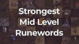 Strongest Mid Level Runewords in Diablo II