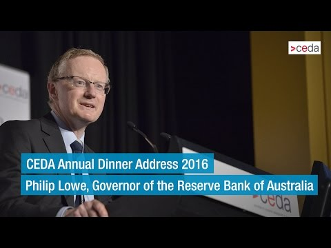Philip Lowe - CEDA Annual Dinner Address 2016