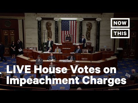 U.S. House Of Representatives Votes On Sending Impeachment Charges To The Senate   LIVE   NowThis