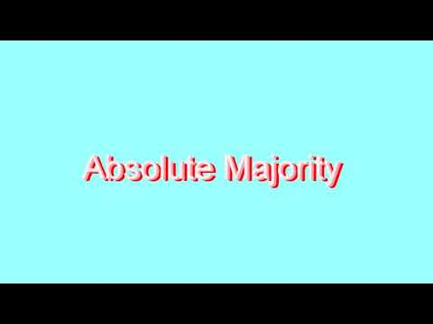 How to Pronounce Absolute Majority
