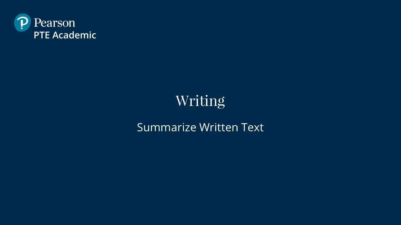 Summarize Written Text - English Speaking & Writing Test | PTE Academic