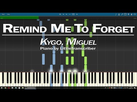 Kygo, Miguel  Remind Me to Forget Piano   LittleTranscriber