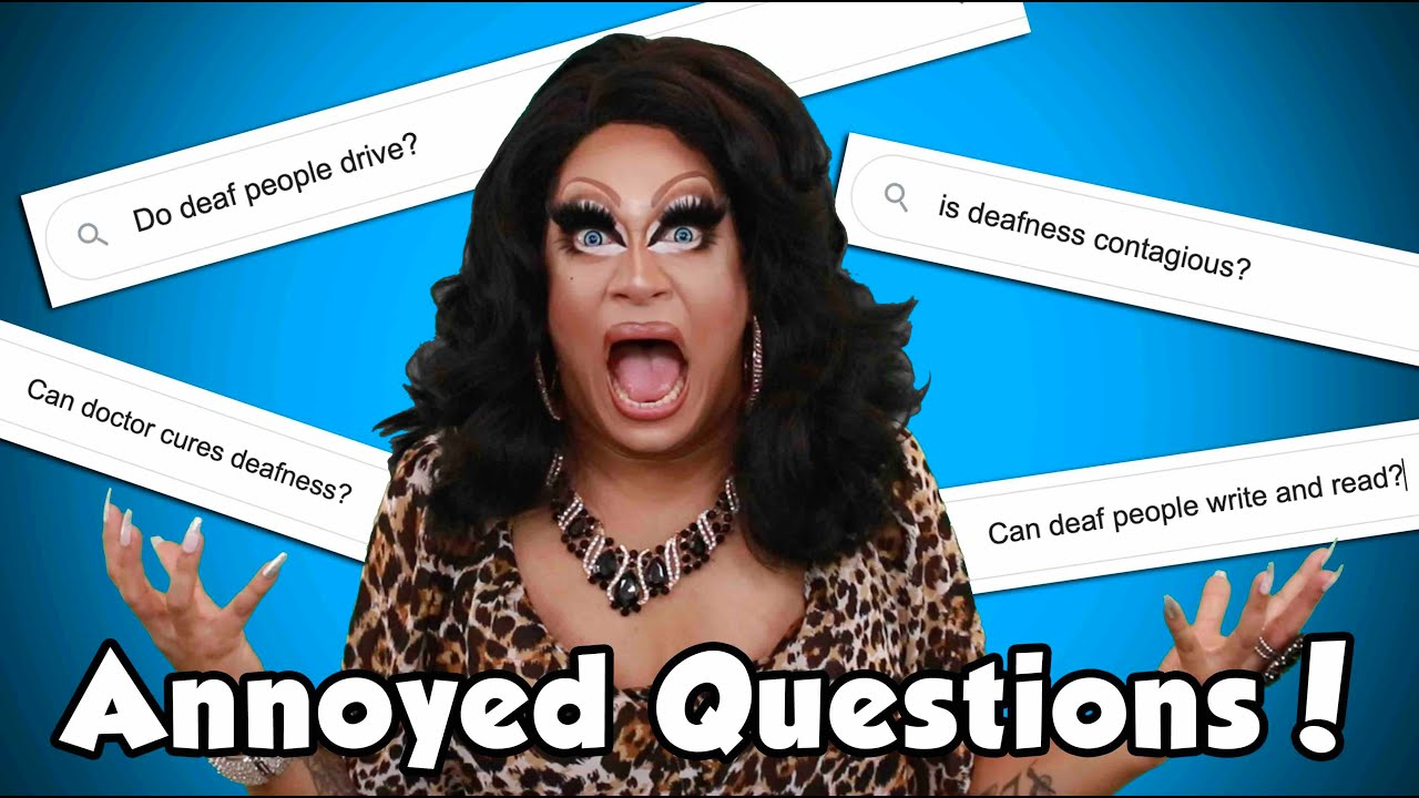 Annoyed Questions!