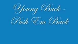 Young Buck - Push Em Back