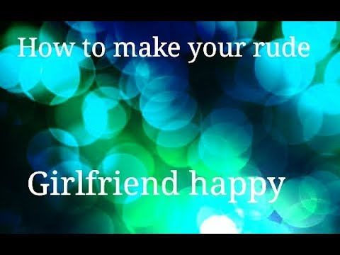 tips to make girlfriend happy