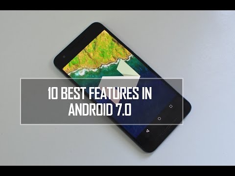 10 Best Features in Android 7.0 Nougat | Techniqued
