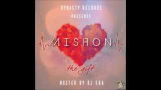 Mishon - Be That [Prod. By Mishon]