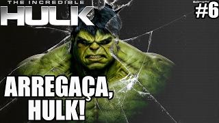The Incredible Hulk - Xbox 360 e PS3 - ARREGAÇA, HULK! - parte 6