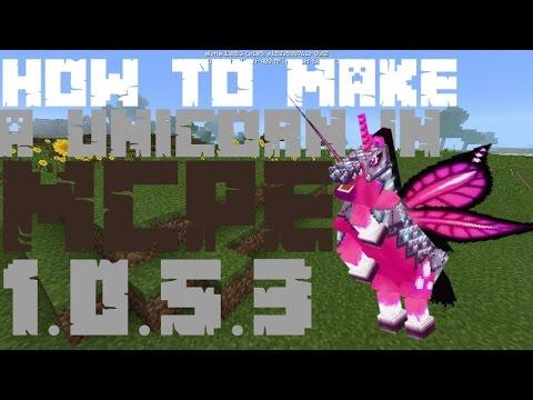 How To Make Unicorn On Mcpe 1 0 5 3 Youtube