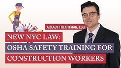 New NYC Law: Mandatory OSHA Safety Training for Construction Workers
