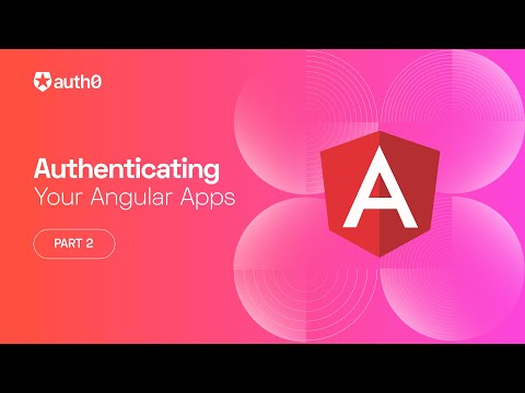 User Profile Info, Protected Routes, and Calling APIs - Authenticating Your Angular Apps Part 2