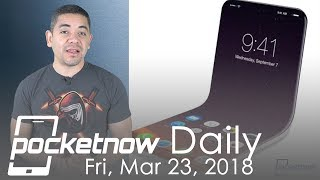 Folding iPhone progress, Galaxy S9 responsiveness issues & more - Pocketnow Daily