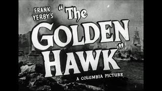 HD Film Trailer - The Golden Hawk, 1952