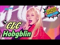 [HOT] CLC - Hobgoblin, CLC - ??? Show Music core 20170218