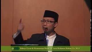 Bahaya Lisan  Keutamaan Diam oleh H. Arief Rahman Hakim Lc.