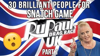 Drag Race UK: 30 Brilliant Snatch Game Ideas (Part 1)