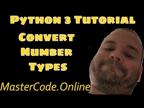 Python Tutorial: How To Convert Number Types In Python