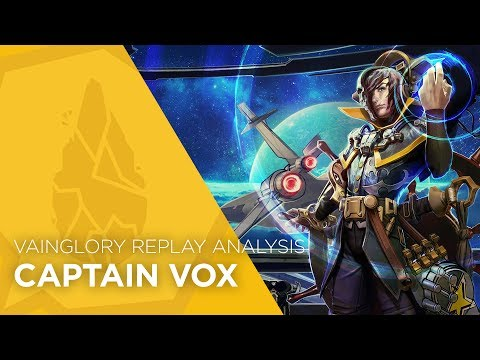 Vainglory Replay Analysis - Captain Vox - The Hotness (Update 2.6)