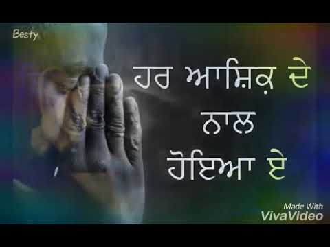 Best sad song ishq ishq by Satwinder Bugga status