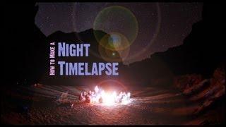La nuit Time-lapse Tutoriel: Comment faire de la star de temps s'est écoulé depuis le Grand Canyon